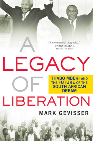 A Legacy of Liberation: Thabo Mbeki and the Future of the South African Dream