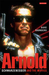 Arnold: Schwarzenegger and the Movies