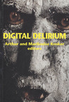 Digital Delirium