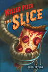 The Slice (Killer Pizza #2)