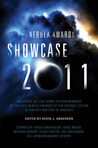 Nebula Awards Showcase 2011 (Nebula Awards, #12)
