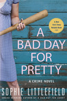 A Bad Day for Pretty (Bad Day #2)