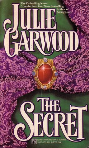 The Secret by Julie Garwood