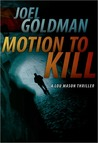 Motion To Kill (Lou Mason, #1)