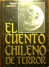 El Cuento Chileno de Terror by Various