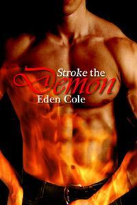 Stroke the Demon by Eden Cole
