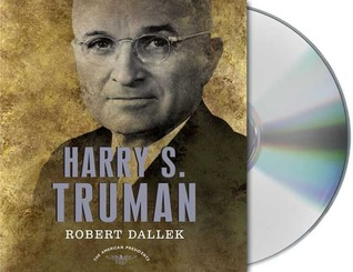 Harry S. Truman by Robert Dallek