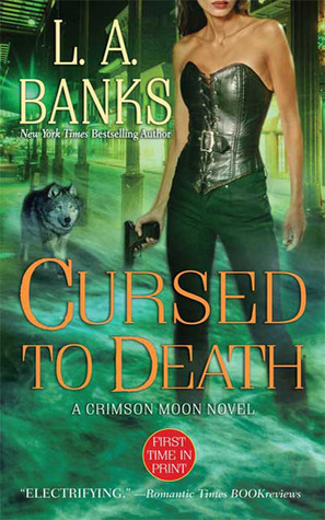 Cursed to Death (Crimson Moon, #4)