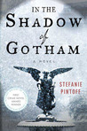 In the Shadow of Gotham by Stefanie Pintoff