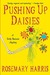 Pushing Up Daisies (Dirty B...
