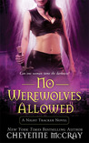 No Werewolves Allowed (Night Tracker, #2)