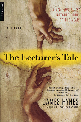 The Lecturer's Tale by James Hynes