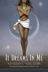 It Dreams in Me (Black Falcon Trilogy, #3)