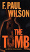 The Tomb (Adversary Cycle, #2) by F. Paul Wilson