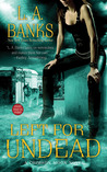 Left for Undead (Crimson Moon, #6)