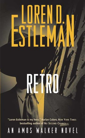 Retro by Loren D. Estleman