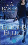 Bite the Bullet (Crimson Moon, #2)