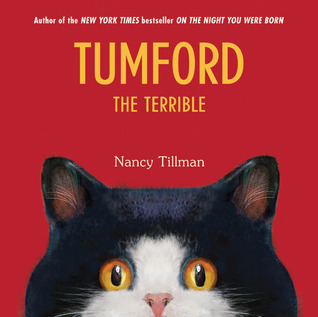 Tumford the Terrible by Nancy Tillman