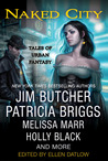 Naked City: Tales of Urban Fantasy (Riverside Series) (The Dresden Files #10.9)