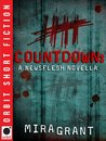 Countdown (Newsflesh Trilogy #0.5)