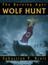 Wolf Hunt: The Burning Ages