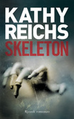 Skeleton by Kathy Reichs