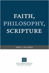 Faith, Philosophy, Scripture