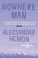 Nowhere Man by Aleksandar Hemon