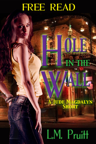 Hole in the Wall by L.M. Pruitt