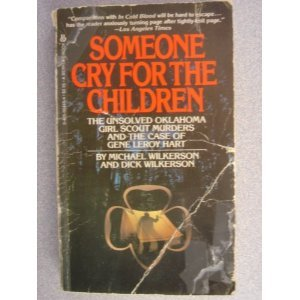 Someone Cry for the Children by Michael Wilkerson
