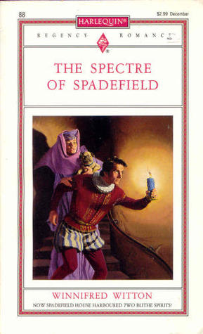 The Spectre of Spadefield by Winifred Witton