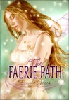 The Faerie Path (Faerie Path, #1)