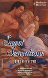 Sweet Sensations (Harlequin Historical, #182)