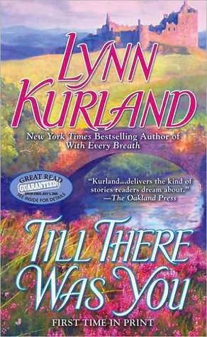 Till There Was You (MacLeod, #12) by Lynn Kurland