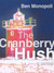 The Cranberry Hush