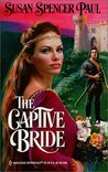 The Captive Bride (Baldwin Brides, #4)