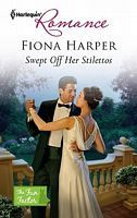 Swept Off Her Stilettos by Fiona Harper