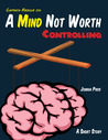 A Mind Not Worth Controlling (A Captain Rescue Short Story)