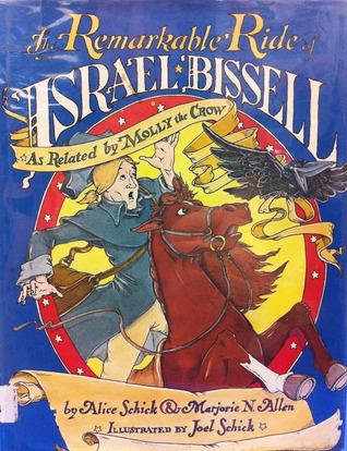 The Remarkable Ride of Israel Bissell--As Related by Molly the Crow