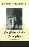 Six Tales From The Jazz Age (And Other Stories)