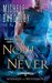 Now or Never (Wizards of Nevermore, #2)