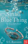 Small Blue Thing (Small Blue Thing, #1)