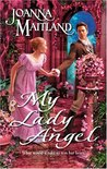 My Lady Angel (Harlequin Historical, #737)