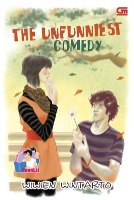 The Unfunniest Comedy by Wiwien Wintarto