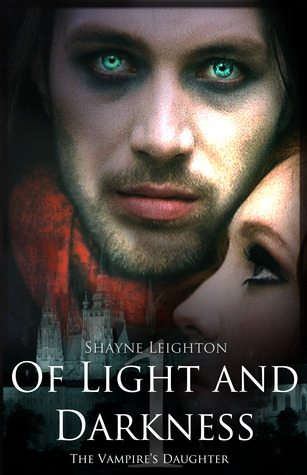 The Vampire's Daughter (Of Light and Darkness, #1)