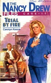 Trial by Fire by Carolyn Keene