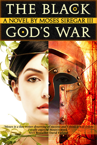 The Black God's War (Splendor and Ruin, #1)