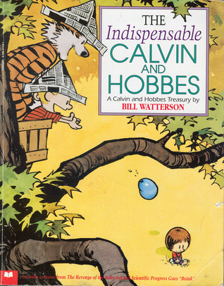 The Indispensable Calvin and Hobbes, A Calvin and Hobbes Trea... by Bill Watterson