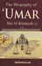 The Biography of Umar ibn Al-Khattaab Volume 1