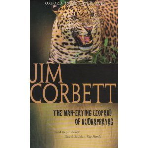The Man-Eating Leopard of Rudraprayag by Jim Corbett